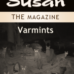 NEW: Susan The Magazine Vol. 5: Varmints